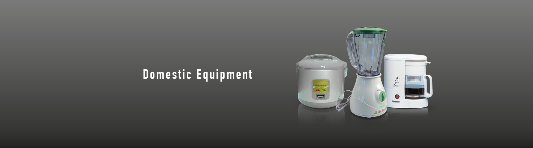 Domestic Equipment